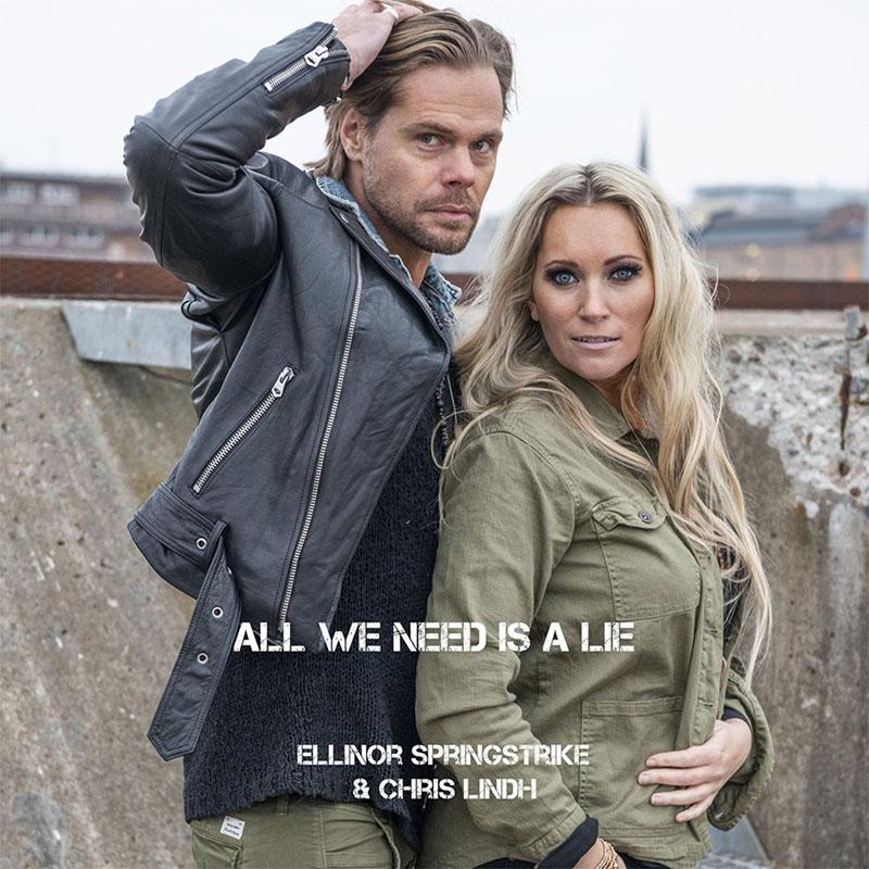 Ellinor Springstrike - All We Need Is A Lie